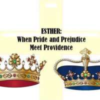 Esther - When Pride and Prejudice Meet Providence