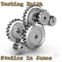 James: Working Faith